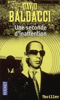 Une seconde d'inattention - David G.Baldacci
