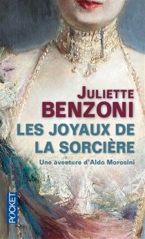 Les joyaux de la sorcière - JulietteBenzoni