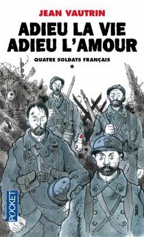 Quatre soldats français - JeanVautrin