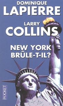New York brûle-t-il ? - LarryCollins