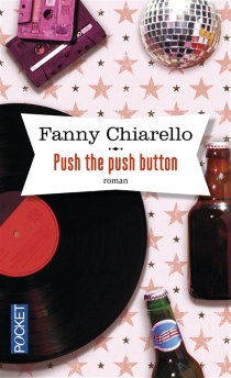 Push the push button - Fanny Chiarello