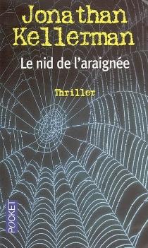 Le nid de l'araignée - JonathanKellerman