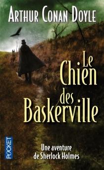 Le chien des Baskerville - Arthur ConanDoyle