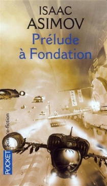 Cycle de la Fondation - Isaac Asimov