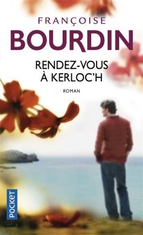 Rendez-vous à Kerloc'h - FrançoiseBourdin