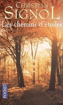 Les chemins d'étoiles - ChristianSignol