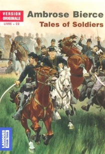 Tales of soldiers - Ambrose Bierce
