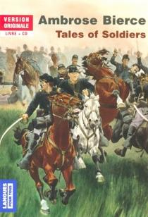 Tales of soldiers - AmbroseBierce