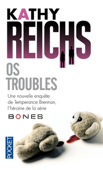 Os troubles - Kathy Reichs