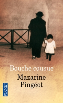 Bouche cousue - MazarinePingeot
