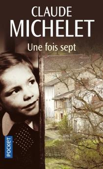 Une fois sept - ClaudeMichelet
