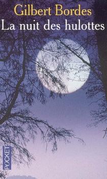 La nuit des hulottes - GilbertBordes