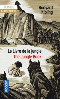Le livre de la jungle (extraits)| The jungle book : (extracts) - Rudyard Kipling