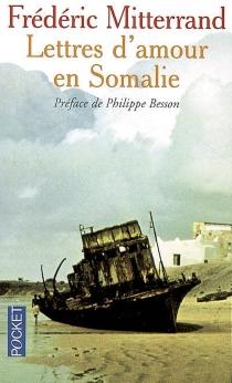 Lettres d'amour en Somalie - FrédéricMitterrand