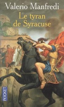 Le tyran de Syracuse - Valerio MassimoManfredi