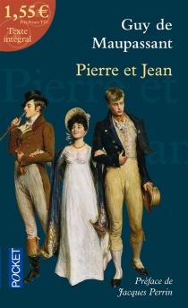 Pierre et Jean| Précédé de Le roman - Guy deMaupassant