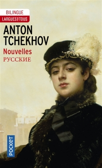 Nouvelles - Anton PavlovitchTchekhov