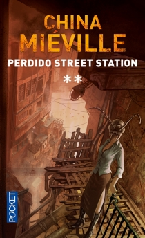 Perdido Street Station - China Miéville