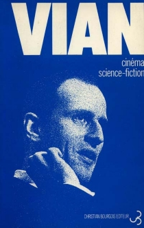 Cinéma, science-fiction - Boris Vian