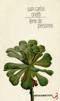 Terre de personne - Juan CarlosOnetti