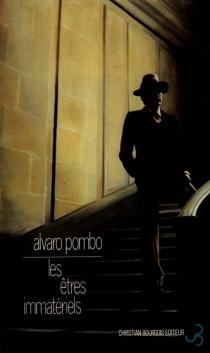 Les Etres immatériels - AlvaroPombo