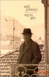 Gombrowicz, vingt ans après| Suivi de Correspondances| Une jeunesse -