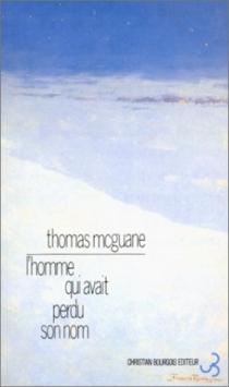 L'homme qui avait perdu son nom - ThomasMcGuane