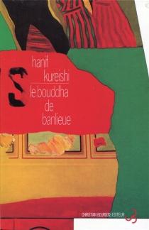Le bouddha de banlieue - HanifKureishi