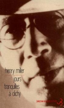 Jours tranquilles à Clichy - HenryMiller