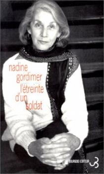 L'étreinte d'un soldat - NadineGordimer
