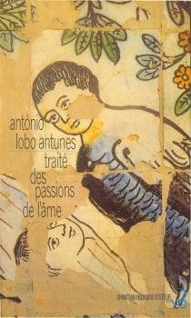 Traité des passions de l'âme - António LoboAntunes