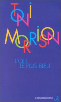 L'Oeil le plus bleu - ToniMorrison