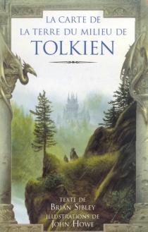 La carte de la Terre du milieu de Tolkien - JohnHowe