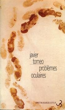 Problèmes oculaires - JavierTomeo