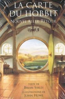 La carte du hobbit, nouvel aller-retour - JohnHowe