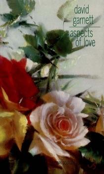 Aspects of love - DavidGarnett
