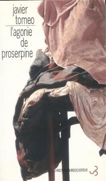 L'agonie de Proserpine - JavierTomeo