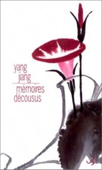 Mémoires décousus - JiangYang