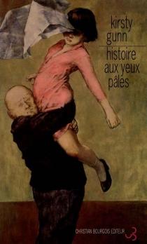 Histoire aux yeux pâles - KirstyGunn