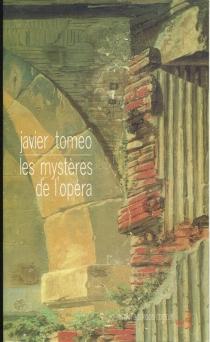 Les mystères de l'opéra - JavierTomeo