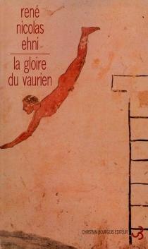 La gloire du vaurien - René NicolasEhni