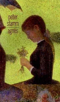 Agnès - PeterStamm