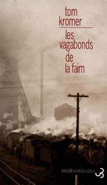 Les vagabonds de la faim - TomKromer
