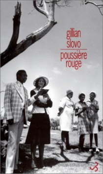 Poussière rouge - GillianSlovo