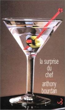 La surprise du chef - AnthonyBourdain