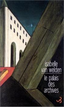 Le palais des archives - IsabelleVan Welden