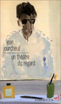 Un théâtre du regard : Gilles Aillaud, le refus du pathos - JeanJourdheuil