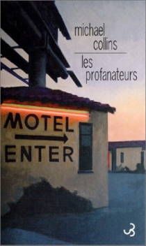 Les profanateurs - Michael Collins