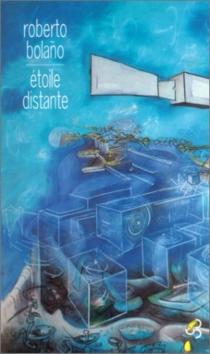 Etoile distante - RobertoBolano