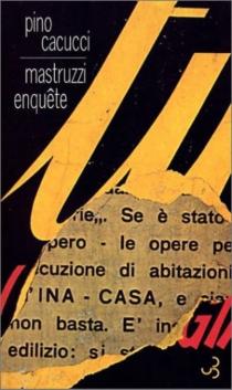 Mastruzzi enquête : petites histoires de Bolognais très civils dans une Bologne incivile et barbarisée - PinoCacucci
